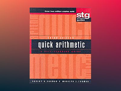 Quick Arithmetic: A Self-Teaching Guide, Third Edition av Robert A. Carman