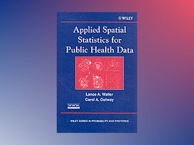 Applied Spatial Statistics for Public Health Data av Lance A. Waller