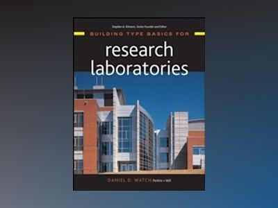Building Type Basics for Research Laboratories av Daniel Watch