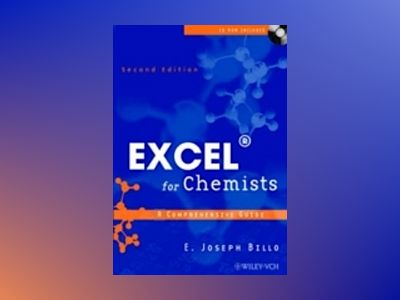 Excel for Chemists: A Comprehensive Guide, 2nd Edition av E. Joseph Billo