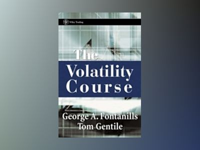 The Volatility Course av George A. Fontanills