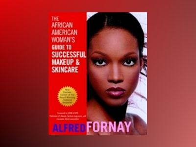 The African American Woman's Guide to Successful Makeup and Skincare, Revis av Alfred Fornay