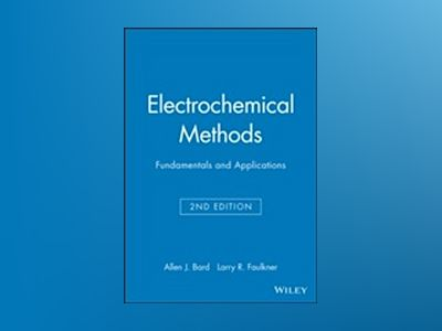 Electrochemical Methods: Fundamentals and Applications, Student Solutions M av Allen J. Bard