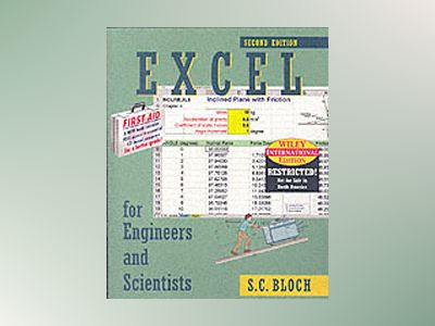 WIE Excel For Engineers and Scientists w/CD, 2nd Edition av S. C. Bloch