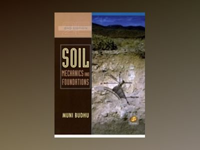 Soil Mechanics and Foundations, 2nd Edition av Muniram Budhu