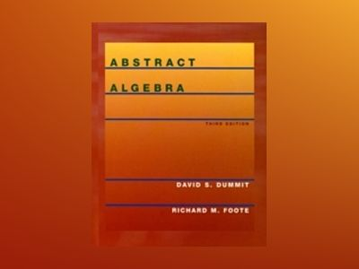 Abstract Algebra, 3rd Edition av David S. Dummit