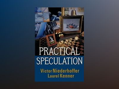 Practical Speculation av Victor Niederhoffer