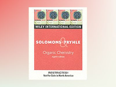 WIE Organic Chemistry with CD , 8th Edition av T.W. Graham Solomons