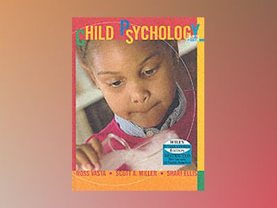 WIE Child Psychology 4e Intl Ed av Ross Vasta