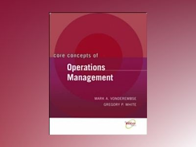 Core Concepts of Operations Management av Gregory P. White