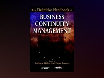The Definitive Handbook of Business Continuity Management av Andrew Hiles