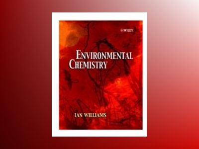 Environmental Chemistry: A Modular Approach av Ian Williams