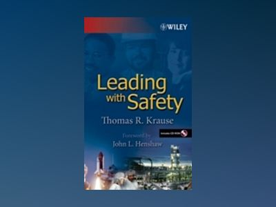 Leading with Safety av Thomas R. Krause