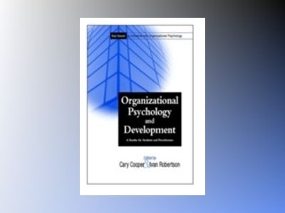Key Issues In Industrial and Organizational Psychology: A Reader for Studen av Cary L. Cooper
