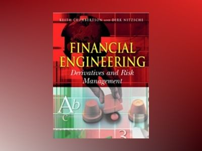 Financial Engineering: Derivatives and Risk Management av Keith Cuthbertson