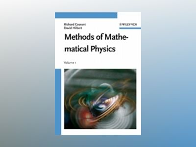 Methods of Mathematical Physics, Volume 1 av R. Courant
