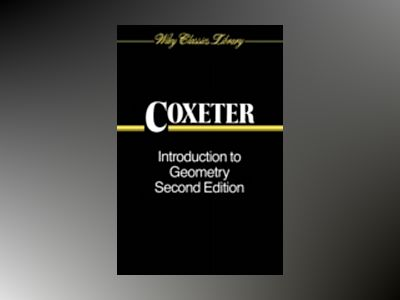 Introduction to Geometry, 2nd Edition av H. S. M. Coxeter