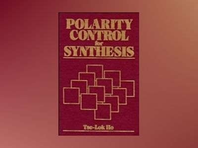 Polarity Control for Synthesis av Tse-Lok Ho