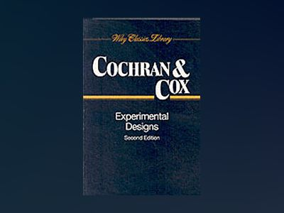 Experimental Designs, 2nd Edition av William G. Cochran