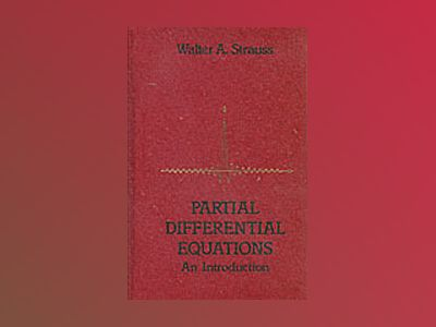 Partial Differential Equations: An Introduction av Walter A. Strauss