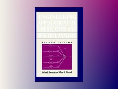 Engineering applications of correlation and spectral analysis av Julius S. Bendat