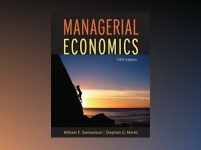 Managerial Economics, 5th Edition av William F. Samuelson