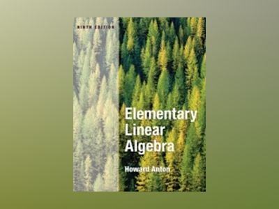 Elementary Linear Algebra, 9th Edition av Howard A. Anton