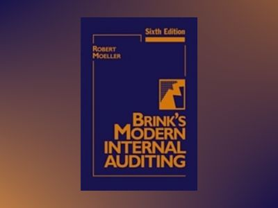 Brink's Modern Internal Auditing, 6th Edition av Robert R. Moeller