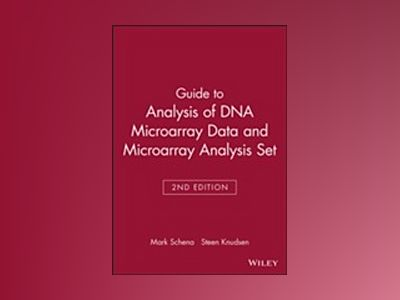 Guide to Analysis of DNA Microarray Data, 2nd Edition and Microarray Analys av Mark Schena