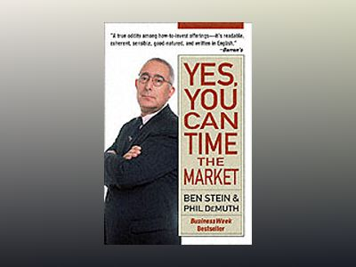 Yes, You Can Time the Market! av Ben Stein