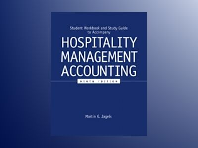 Hospitality Management Accounting, Student Workbook, 9th Edition av Martin G. Jagels