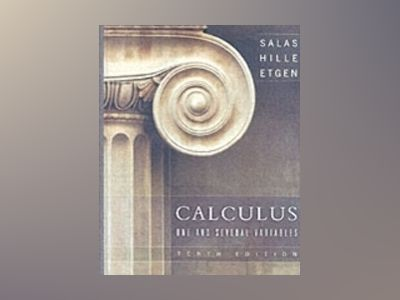 Calculus: One and Several Variables, 10th Edition av Satunino L. Salas