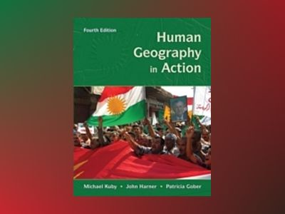Human Geography in Action, 4th Edition av Michael Kuby