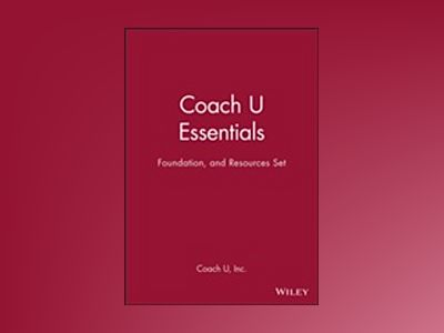 Coach U Essentials, Foundation, and Resources Set av Coachcom