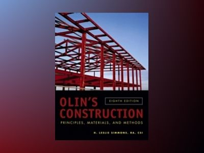 Olin's Construction: Principles, Materials, and Methods, 8th Edition av H. Leslie Simmons