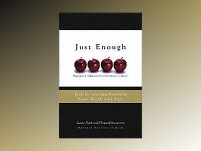 Just Enough: Tools for Creating Success in Your Work and Life av Laura Nash