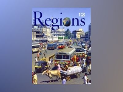 Geography: Realms, Regions, and Concepts, 12th Edition av H. J. de Blij