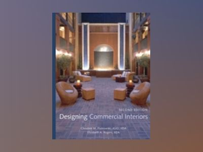Designing Commercial Interiors, 2nd Edition av Christine Piotrowski
