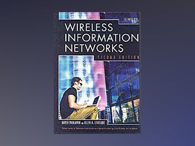 Wireless Information Networks, 2nd Edition av Kaveh Pahlavan