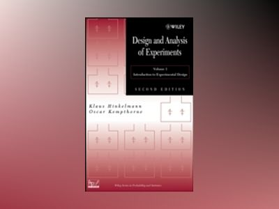 Design and Analysis of Experiments, 2nd Edition, Volume 1, Introduction to av O. Kempthorne