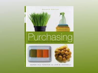 Purchasing: Selection and Procurement for the Hospitality Industry, 7th Edi av Andrew H. Feinstein