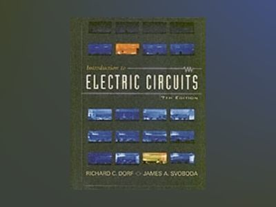 Introduction to Electric Circuits, 7th Edition av Richard C. Dorf