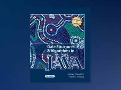 Data Structures and Algorithms in Java, 4th Edition av Michael T. Goodrich