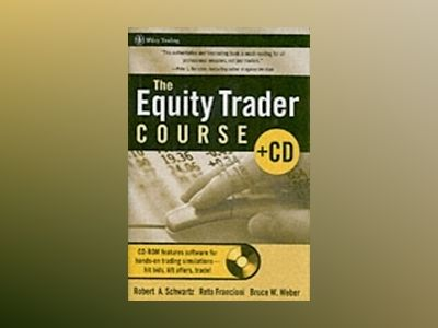 The Equity Trader Course av Robert A. Schwartz