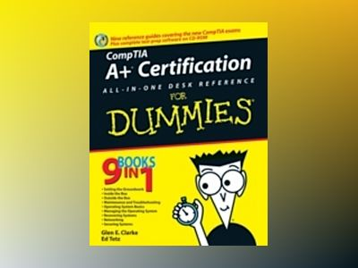 A+ Certification All In One Desk Reference For Dummies av Glen E. Clarke