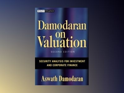 Damodaran on Valuation: Security Analysis for Investment and Corporate Fina av Aswath Damodaran