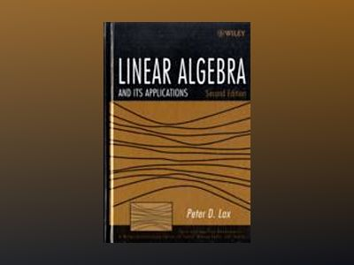 Linear Algebra and Its Applications, 2nd Edition av Peter D. Lax