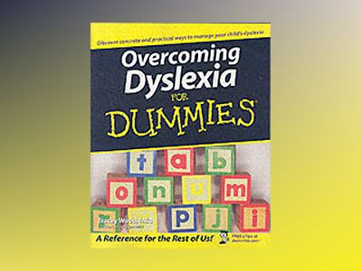 Overcoming Dyslexia For Dummies av Tracey Wood