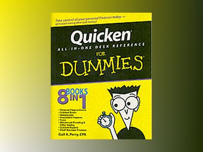 Quicken All-in-One Desk Reference For Dummies av Gail A. Perry