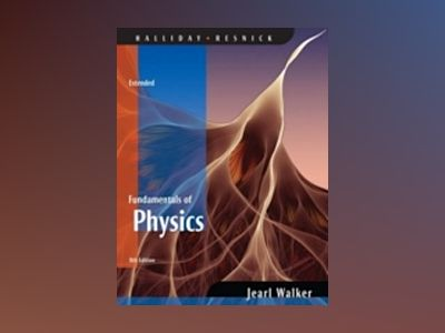 Fundamentals of Physics Extended, 8th Edition av David Halliday
